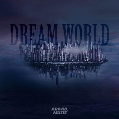 araabMUZIK - 2016 - Dream World