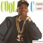 Cool C – 1989 – I Gotta Habit