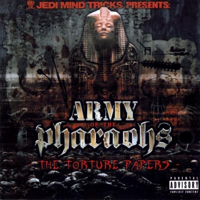 Army of the Pharaohs - 2006 - The Torture Papers