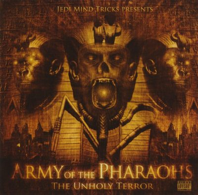 Army of the Pharaohs - 2010 - The Unholy Terror