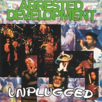 Arrested Development - 1993 - Unplugged