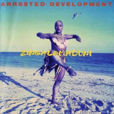 Arrested Development - 1994 - Zingalamaduni