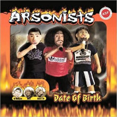 Arsonists - 2001 - Date Of Birth