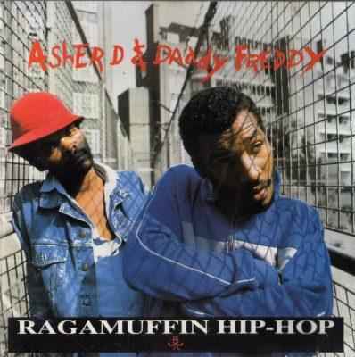 Asher D & Daddy Freddy - 1988 - Ragamuffin Hip-Hop