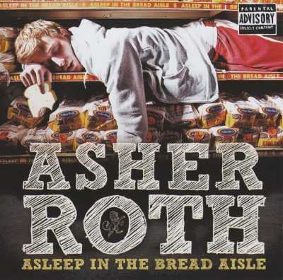 Asher Roth - 2009 - Asleep In The Bread Aisle