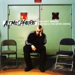 Atmosphere – 2005 – You Can't Imagine How Much Fun We're Having