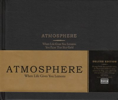 Atmosphere - 2008 - When Life Gives You Lemons, You Paint That Shit Gold
