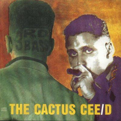 3rd Bass - 1989 - The Cactus Album