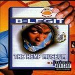 B-Legit – 1996 – The Hemp Museum