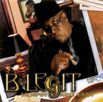 B-Legit - 2000 - Hempin' Ain't Easy