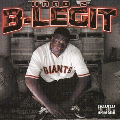 B-Legit - 2002 - Hard 2 B-Legit