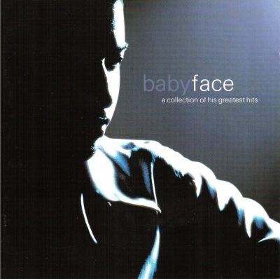 Babyface - 2000 - A Collection Of His Greatest Hits