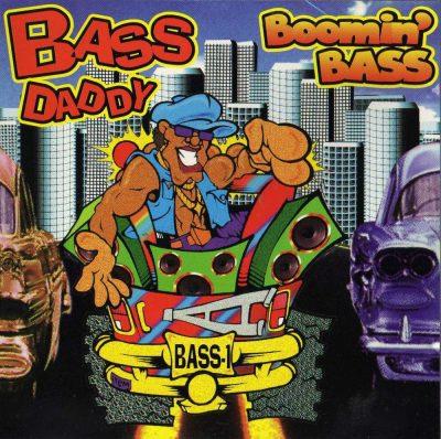Bass Daddy - 1993 - Boomin' Bass