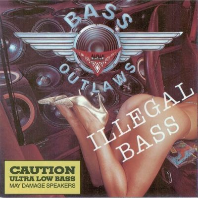 Bass Outlaws - 1992 - Illegal Bass