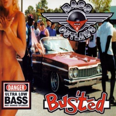 Bass Outlaws - 1994 - Busted