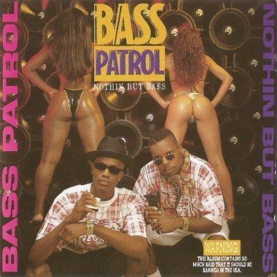Bass Patrol - 1993 - Nothin But Bass