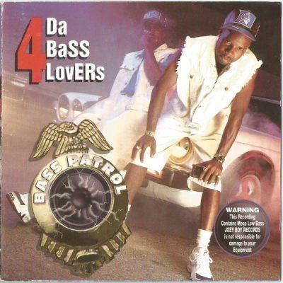 Bass Patrol - 1994 - 4 Da Bass Lovers