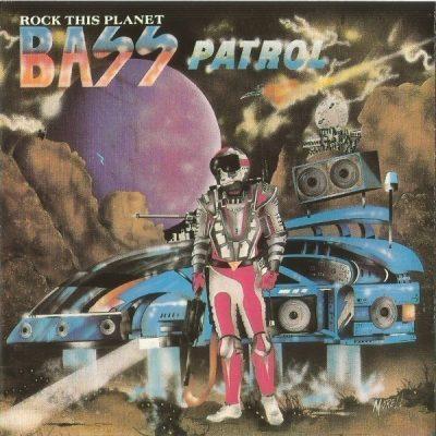 Bass Patrol - 1998 - Rock This Planet