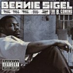Beanie Sigel – 2005 – The B. Coming