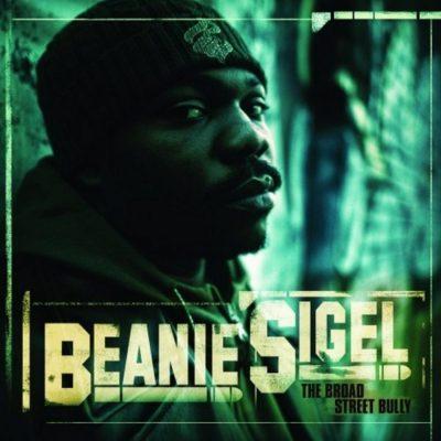 Beanie Sigel - 2009 - The Broad Street Bully
