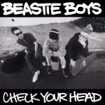 Beastie Boys – 1992 – Check Your Head (2009-Remastered Deluxe Edition) (2 CD)