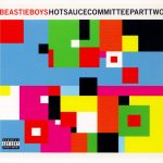 Beastie Boys – 2011 – Hot Sauce Committee Part Two (Japanese Retail)