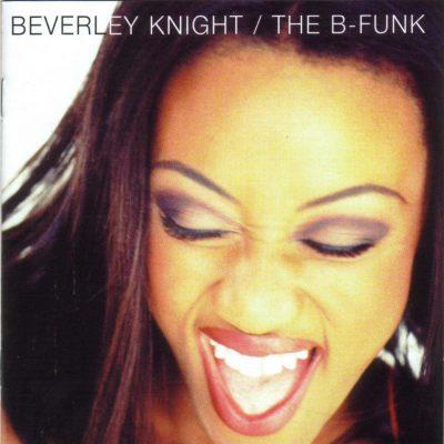 Beverley Knight - 1995 - The B-Funk
