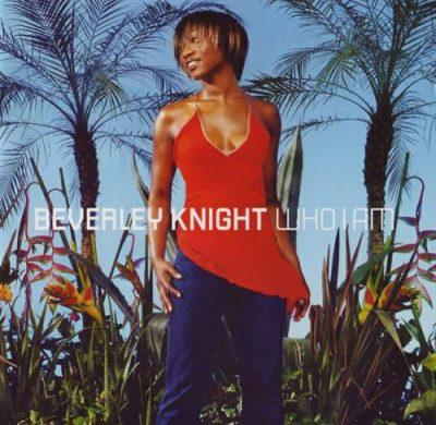 Beverley Knight - 2002 - Who I Am