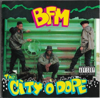 BFM - 1991 - The City O' Dope