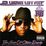 Big Boi – 2010 – Sir Lucious Left Foot: The Son of Chico Dusty