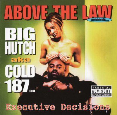 Big Hutch - 1999 - Executive Decisions