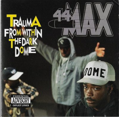 44 Max - 1992 - Trauma From Within The Dark Dome
