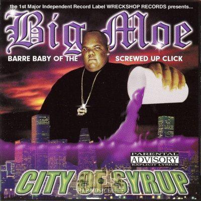 Big Moe - 2000 - City Of Syrup