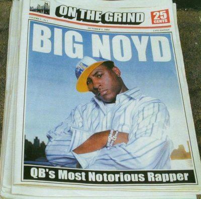 Big Noyd - 2005 - On The Grind