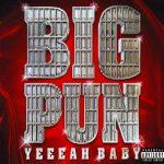 Big Punisher – 2000 – Yeeeah Baby
