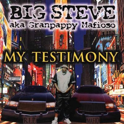 Big Steve - 1999 - My Testimony