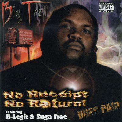 Big Trell - 2002 - No Receipt, No Return