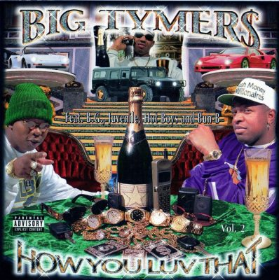 Big Tymers - 1998 - How You Luv That Vol. 2