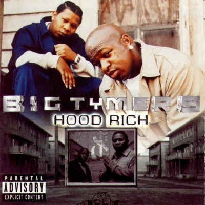 Big Tymers - 2002 - Hood Rich