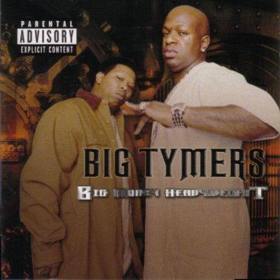 Big Tymers - 2003 - Big Money Heavyweight