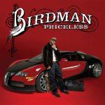 Birdman – 2009 – Priceless (Deluxe Edition)
