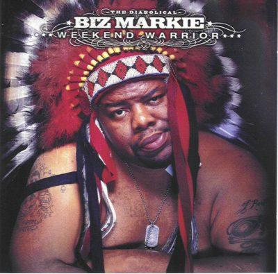 Biz Markie - 2003 - Weekend Warrior