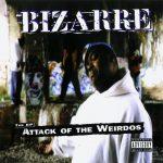 Bizarre – 1998 – Attack Of The Weirdos EP