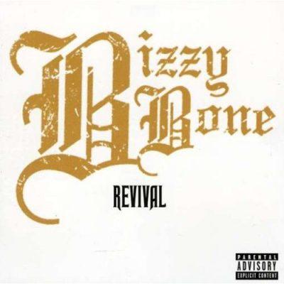 Bizzy Bone - 2008 - Revival