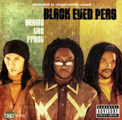 Black Eyed Peas - 1998 - Behind The Front