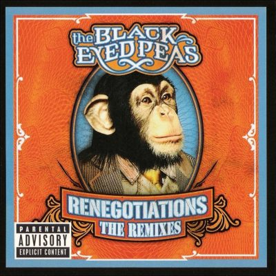 Black Eyed Peas - 2006 - Renegotiations (The Remixes)