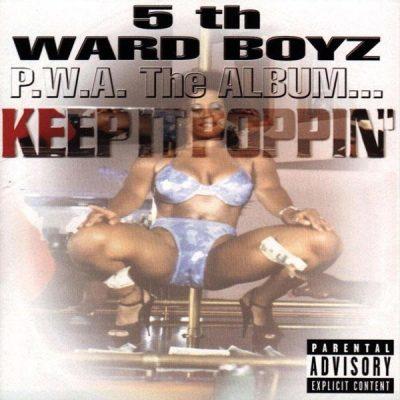 5th Ward Boyz - 1999 - P.W.A. The Album... Keep It Poppin'