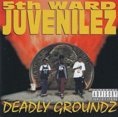 5th Ward Juvenilez - 1995 -  Deadly Groundz