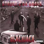 BlackJack – 1993 – Street 2 Da Grave