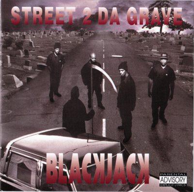 BlackJack - 1993 - Street 2 Da Grave